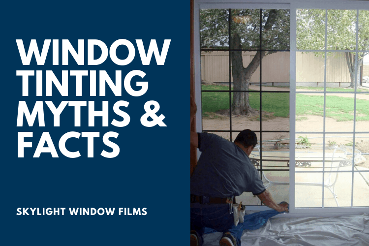 Window Tinting Myths