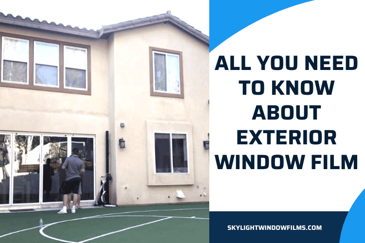 exterior window film